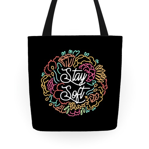 Stay Soft Tote