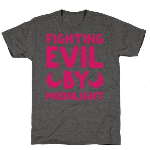 Fighting Evil By Moonlight T-Shirt