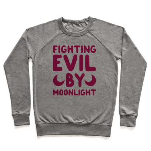 Fighting Evil By Moonlight Pullover