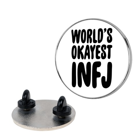 World's Okayest INFJ pin