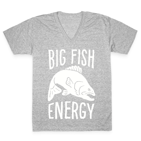 Big Fish Energy V-Neck Tee Shirt