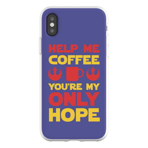 Help Me Coffee You're My only Hope Phone Flexi-Case