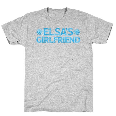 Elsa's Girlfriend T-Shirt