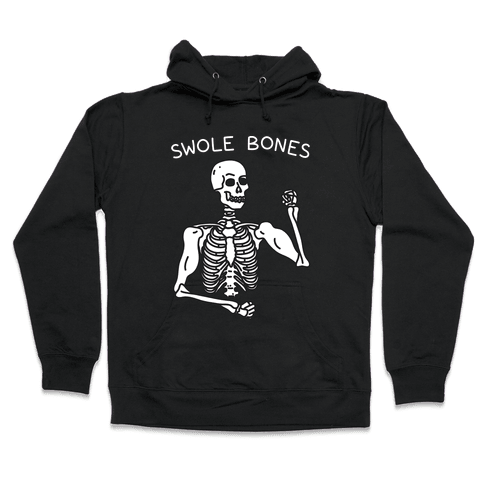 Swole Bones Skeleton Hooded Sweatshirt