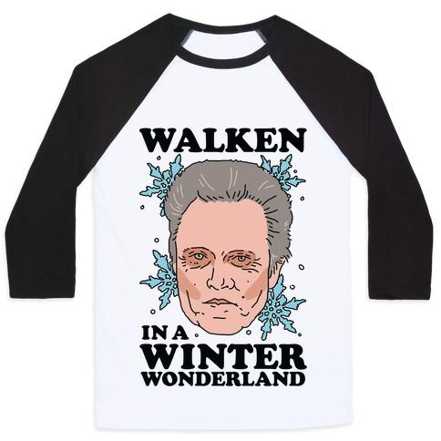 Walken in a Winter Wonderland Baseball Tee