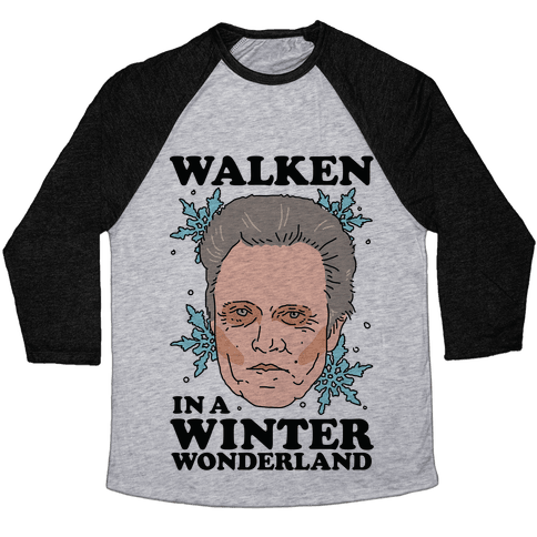 Walken in a Winter Wonderland Baseball Tee