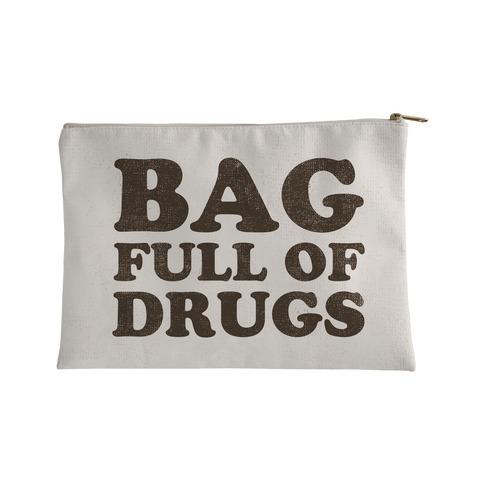 Bag Full of Drugs Accessory Bag