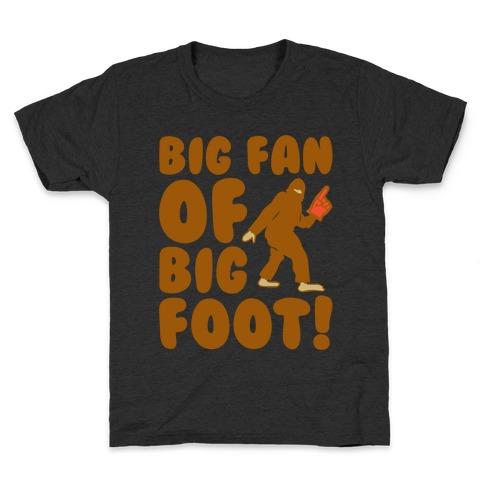 Big Fan of Big Foot White Print Kids T-Shirt