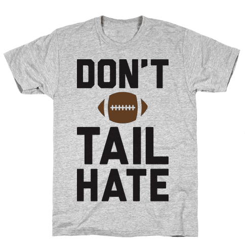 Don't Tail Hate Mens T-Shirt