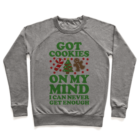 Got Cookies On My Mind Pullover