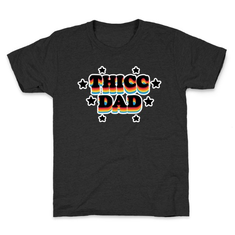 Thicc Dad Kids T-Shirt