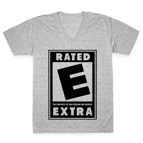 Rated E for Extra V-Neck Tee Shirt