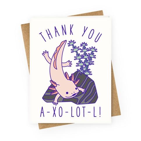 Thank You A-xo-lot-l Greeting Card