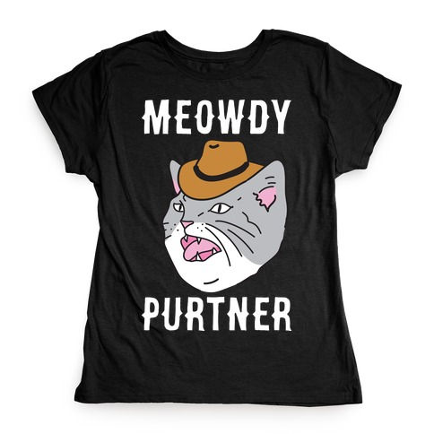 Meowdy Purtner Cowboy Cat Womens T-Shirt