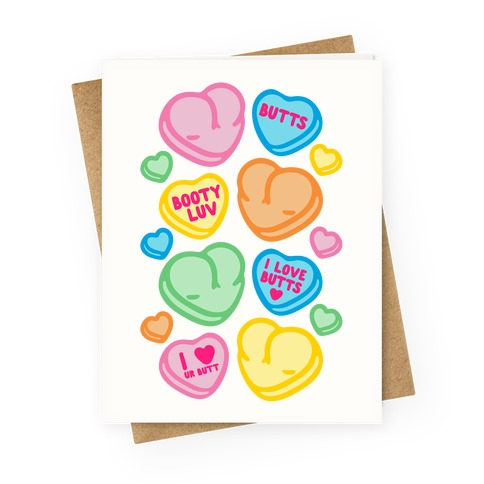 Candy Heart Butts Greeting Card