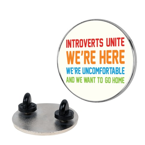 Introverts Unite pin