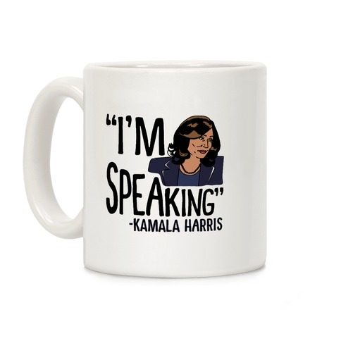 I'm Speaking Kamala Harris Coffee Mug