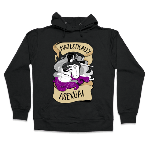 Majestically Asexual Hooded Sweatshirt