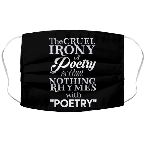 Nothing Rhymes With Poetry Accordion Face Mask