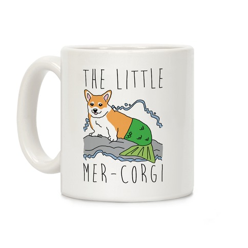 The Little Mer-Corgi Parody Coffee Mug