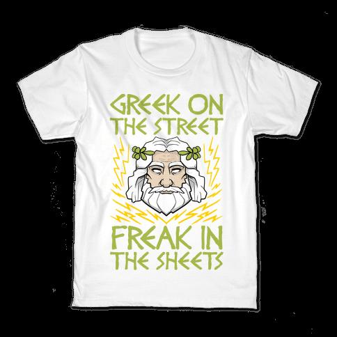 Greek On The Street, Freak In The Sheets Kids T-Shirt