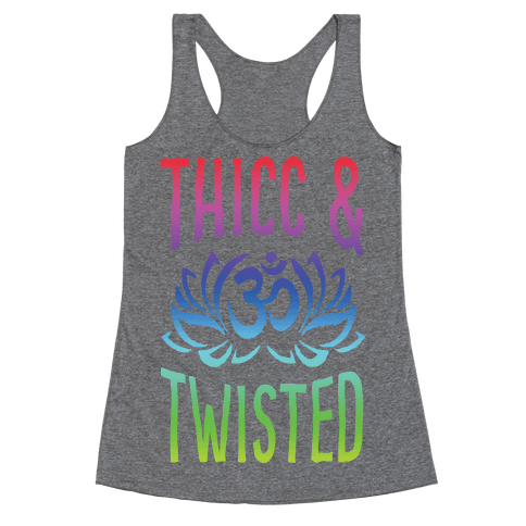 Thicc And Twisted Yoga Racerback Tank Top