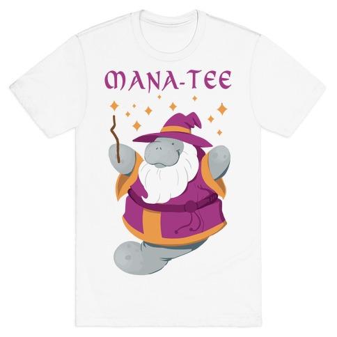 Mana-tee T-Shirt
