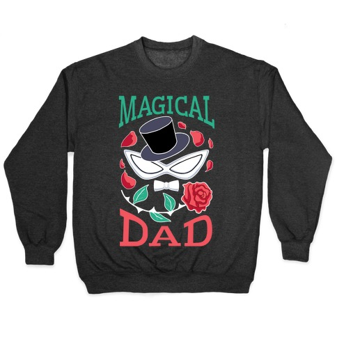 Magical Dad Pullover