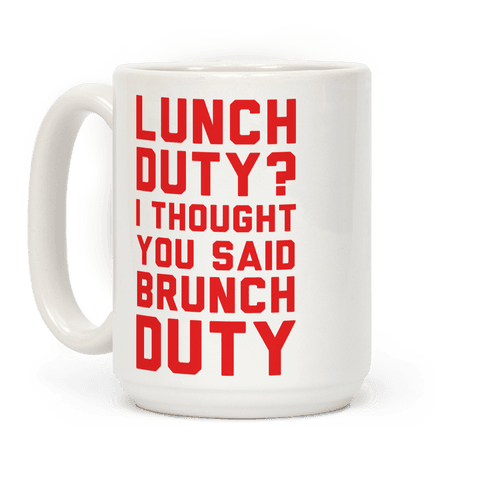 Brunch Duty Coffee Mug