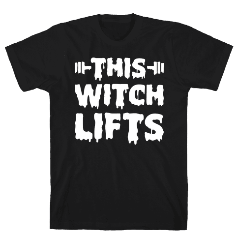 This Witch Lifts (White) Mens T-Shirt