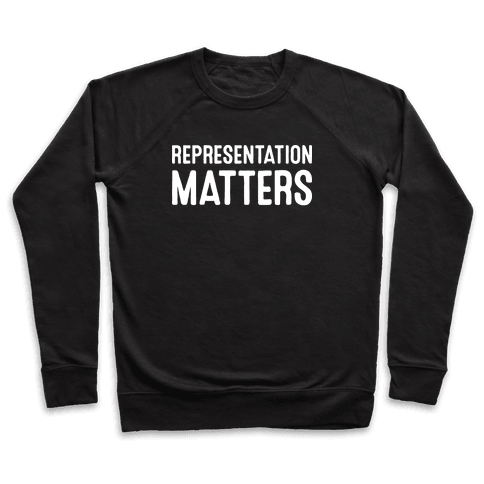 Representation Matters Pullover