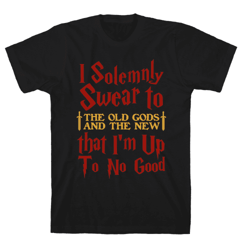 I Solemnly Swear to the Old Gods Mens T-Shirt