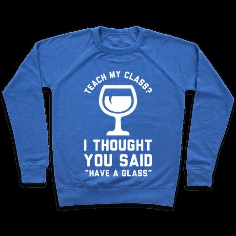 Teach My Class Pullover
