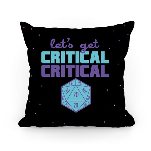 Let's Get Critical Dice Pillow
