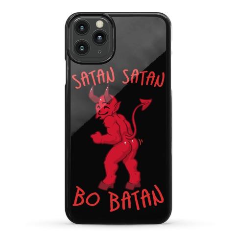 Satan Satan Bo Batan Phone Case