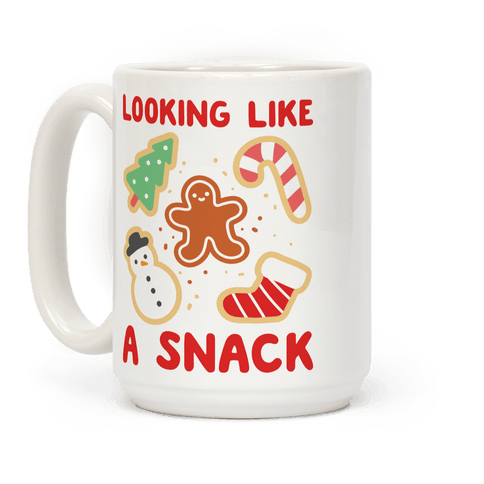 Looking Like A Snack Christmas Cookies Coffee Mug