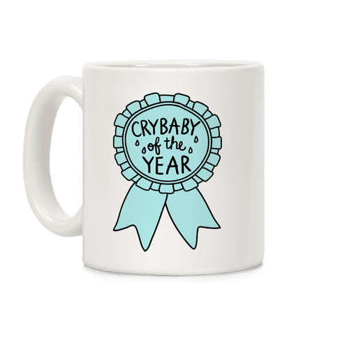Crybaby of the Year Coffee Mug