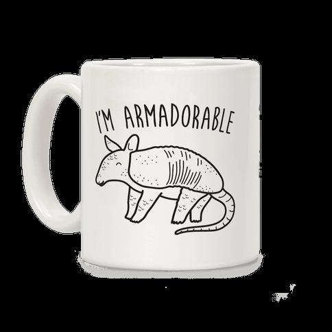 I'm Armadorable Coffee Mug