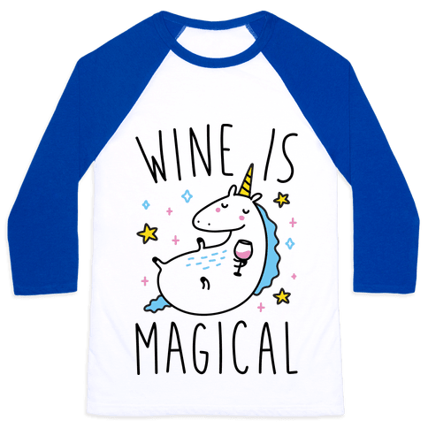 Wine Is Magical Baseball Tee