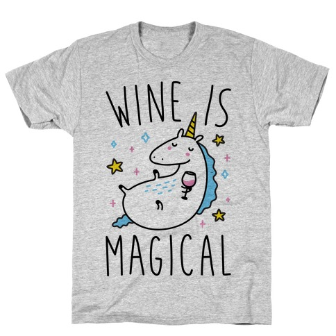 Wine Is Magical T-Shirt