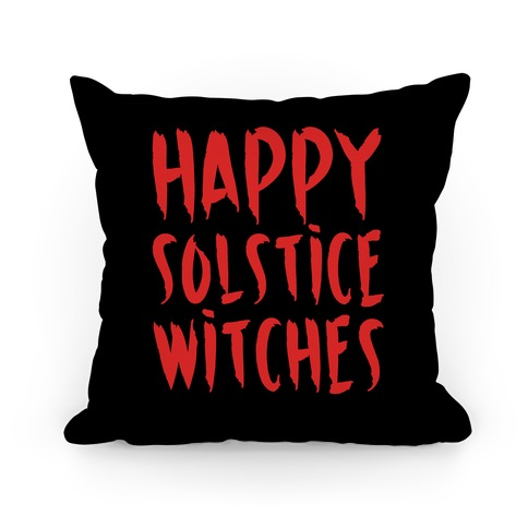 Happy Solstice Witches Parody Pillow