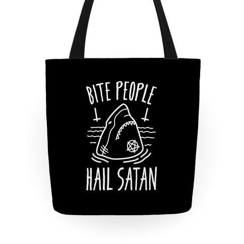 Bite People Hail Satan - Shark Tote