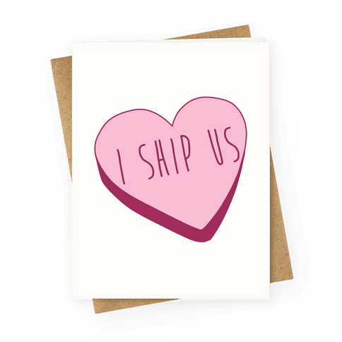I Ship Us Greeting Card