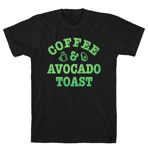 Coffee & Avocado Toast T-Shirt