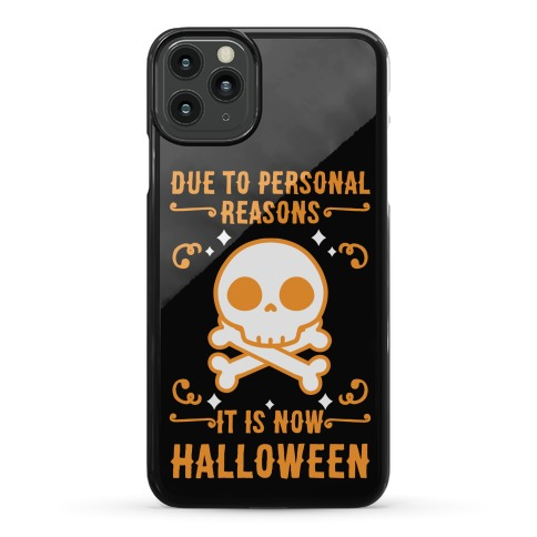 Due To Personal Reasons It Is Now Halloween Skull (Orange) Phone Case