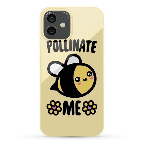 Pollinate Me Phone Case