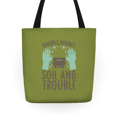 Double Double Soil And Trouble Parody Tote