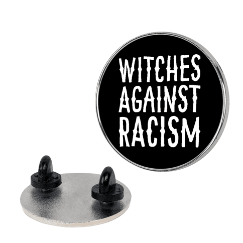 Witches Against Racism Pin