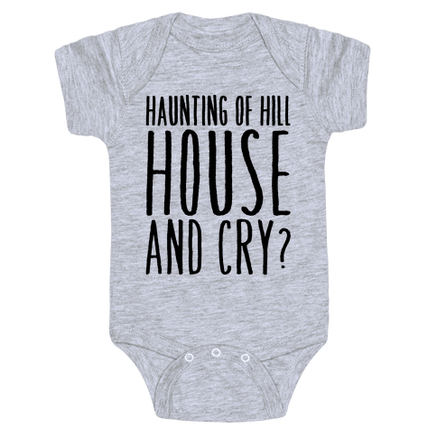 Haunting of Hill House and Cry Parody Baby Onesy