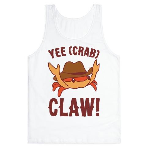 Yee Crab Claw Yee Haw Crab Parody Tank Top